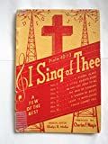 img - for I Sing of Thee book / textbook / text book