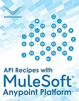 API Recipes with MuleSoft® Anypoint Platform