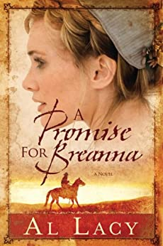 A Promise for Breanna (Angel of Mercy Series) by [Lacy, Al]
