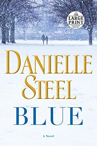 Blue: A Novel (Random House Large Print)