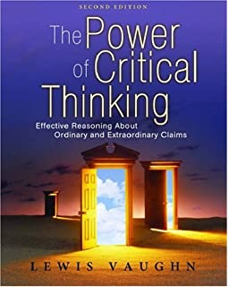 Amazon the power of critical thinking effective reasoning the power of critical thinking effective reasoning about ordinary and extraordinary claims fandeluxe Gallery