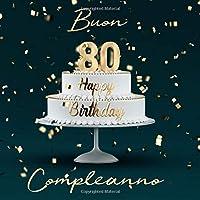 Buon Compleanno: 80 Anni - Libro degli ospiti con 110 Pagine
