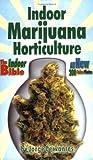 img - for Indoor Marijuana Horticulture: The Indoor Bible book / textbook / text book