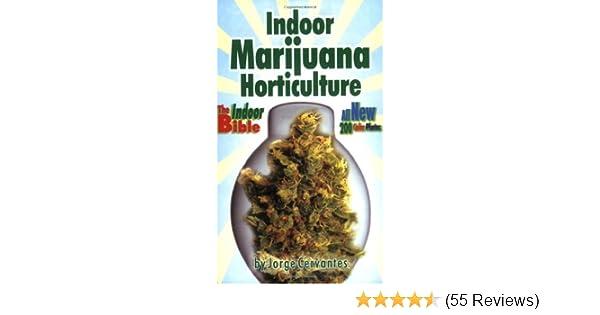 Indoor marijuana horticulture the indoor bible jorge cervantes indoor marijuana horticulture the indoor bible jorge cervantes 9781878823298 amazon books fandeluxe Images