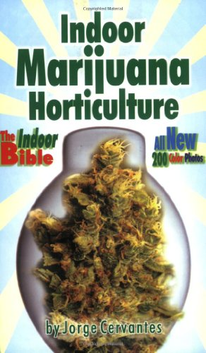 Indoor Marijuana Horticulture: The Indoor Bible by Van Patten Publishing