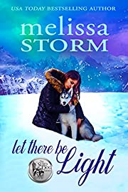 Let There Be Light (The Sled Dog Series Book 2)