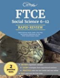 FTCE Social Science 6-12 Rapid Review Study Guide: Test Prep and Practice Questions for the FTCE Social Science Exam
