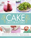 Best Cake Decorating Books - Cake Decorating: Create Your Own Stunning Cakes, Sculpt Review