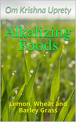 Alkalizing Foods: Lemon, Wheat and Barley Grass