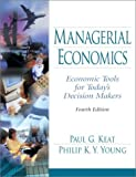 img - for Managerial Economics: Economic Tools for Today's Decision Makers by Paul G. Keat (2002-08-27) book / textbook / text book