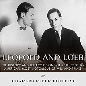 Leopold and Loeb Audiobook