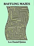 img - for Baffling Mazes by Lee Daniel Quinn (1995-07-21) book / textbook / text book