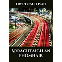 Arrachtaigh an fhómhair (Irish Edition)