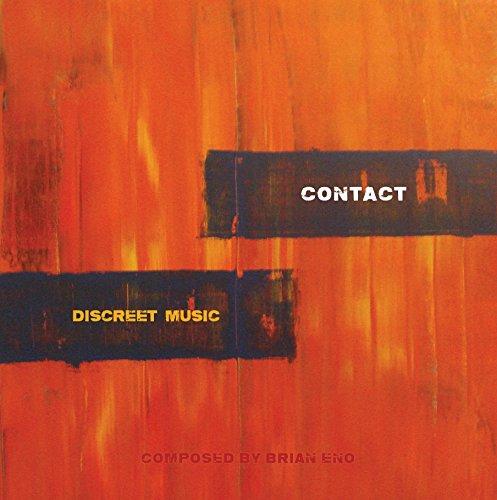 (Brian Eno: Discreet Music)