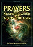 Prayers from Around the World and Across the Ages, , 0879462728