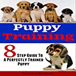8 Step Guide to a Perfectly Trained Puppy | Damian Christopher