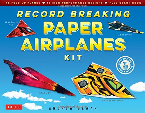 Record Breaking Paper Airplanes Kit: Make Paper Planes Based on the Fastest, Longest-Flying Planes in the World!: Kit with Book, 16 Designs & 48 Fold-up Planes (Paper Airplane Designs)