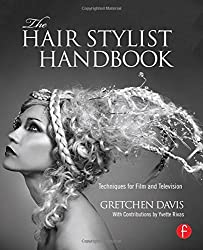The Hair Stylist Handbook: Techniques for Film and Television