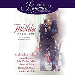 Under the Mistletoe: Six Contemporary Romance Novellas