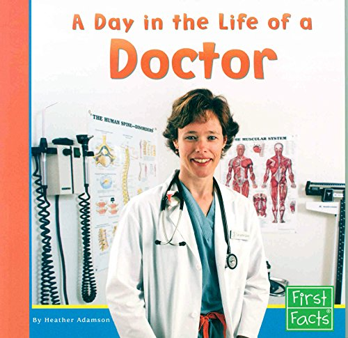 A Day in the Life of a Doctor (Community Helpers at Work) by Capstone Press