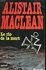 Le Rio de la mort par Maclean
