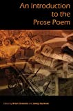 An Introduction to the Prose Poem, , 0966575474
