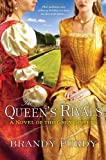 The Queen's Rivals, Brandy Purdy, 0758265999