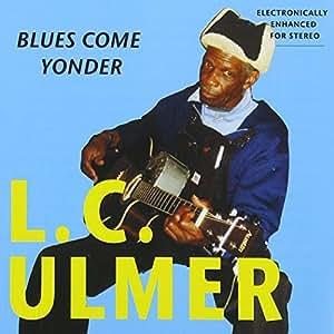 Blues Come Yonder