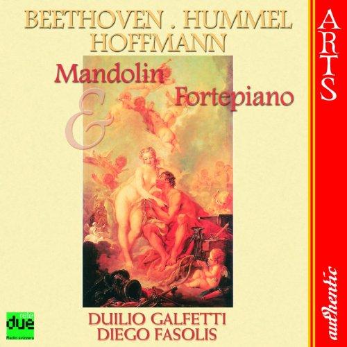 (Beethoven / Hummel: Mandolin & Fortepiano)