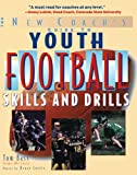 Youth Football Skills and Drills, Tom Bass, 0071441794