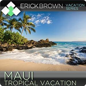 Maui Tropical Vacation Speech