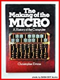 The Making of the Micro, Christopher Evans, 0442222408