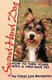 Second-Hand Dog: How to Turn Yours into a First-Rate Pet (Howell Reference Books)