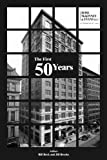 The First 50 Years, Bill Beck and Jill Brooks, 1425922430