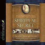 Hudson Taylor's Spiritual Secret | Howard Taylor,Gregg Lewis