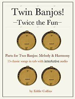 Twin Banjos!: Twice The Fun by [Collins, Eddie]