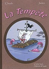 La Tempête par Franck Dumanche