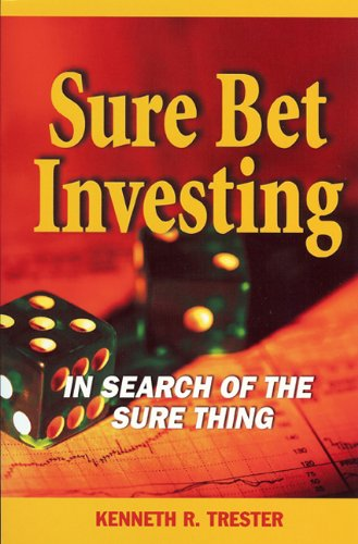 Download Sure Bet Investing: The Search for the Sure Thing ebook