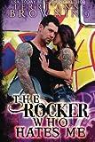The Rocker Who Hates Me (The Rocker...Series) (Volume 10)