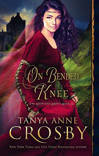 On Bended Knee (The Highland Brides Book 3) cover