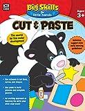 Cut & Paste, Ages 3 - 5 (Big Skills for Little Hands®)