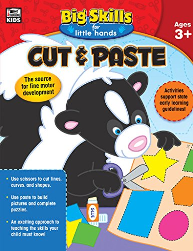Cut & Paste, Ages 3 - 5 (Big Skills for Little Hands®)