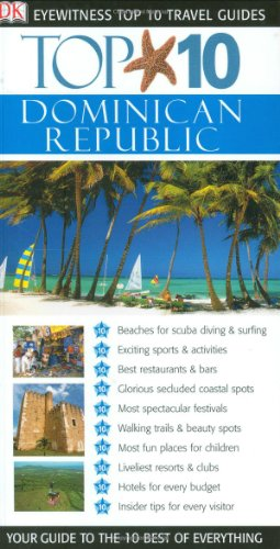 Top 10 Dominican Republic (DK Eyewitness Top 10 Travel Guides)
