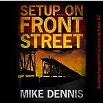 Setup on Front Street: Key West Nocturnes Series, Book 1 | Mike Dennis