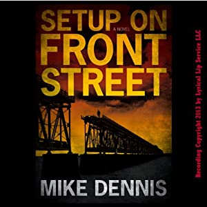 Setup on Front Street Audiobook