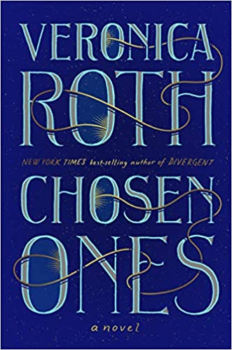 The New York Times Best Seller List New York Times Famous Sellers 2020 Fiction.Chosen Ones Veronica Roth 9780358164081 Amazon Com Books