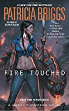 img - for Fire Touched (A Mercy Thompson Novel) book / textbook / text book