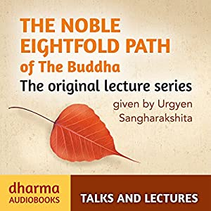 The Noble Eightfold Path of the Buddha Hörbuch
