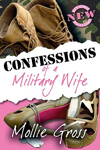 Amazon confessions of a military wife ebook mollie gross confessions of a military wife by gross mollie fandeluxe PDF