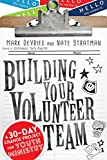 Building Your Volunteer Team: A 30-Day Change Project for Youth Ministry